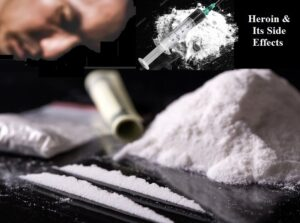 Heroin and its side effects