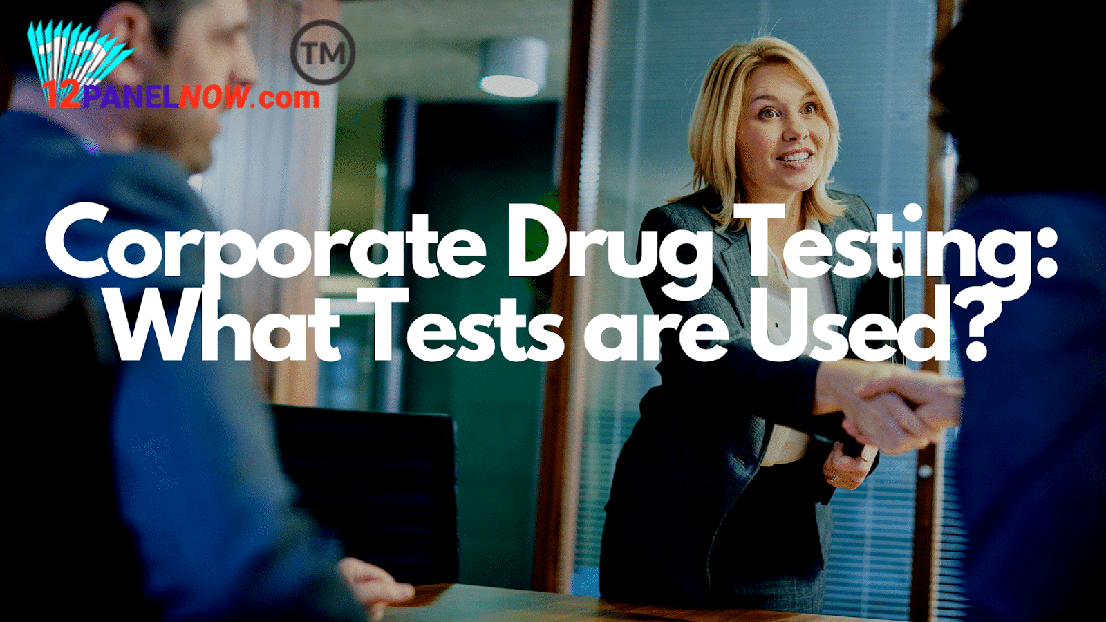 What Drug Tests are Used in the Corporate Industry?
