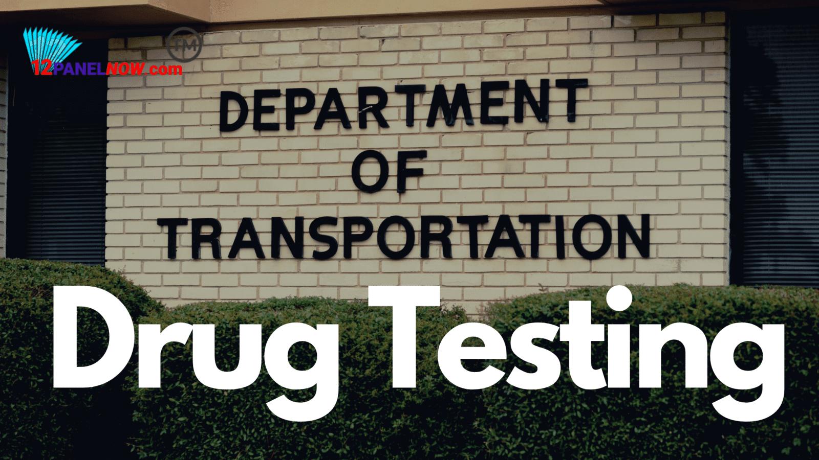 Dot Drug Tests
