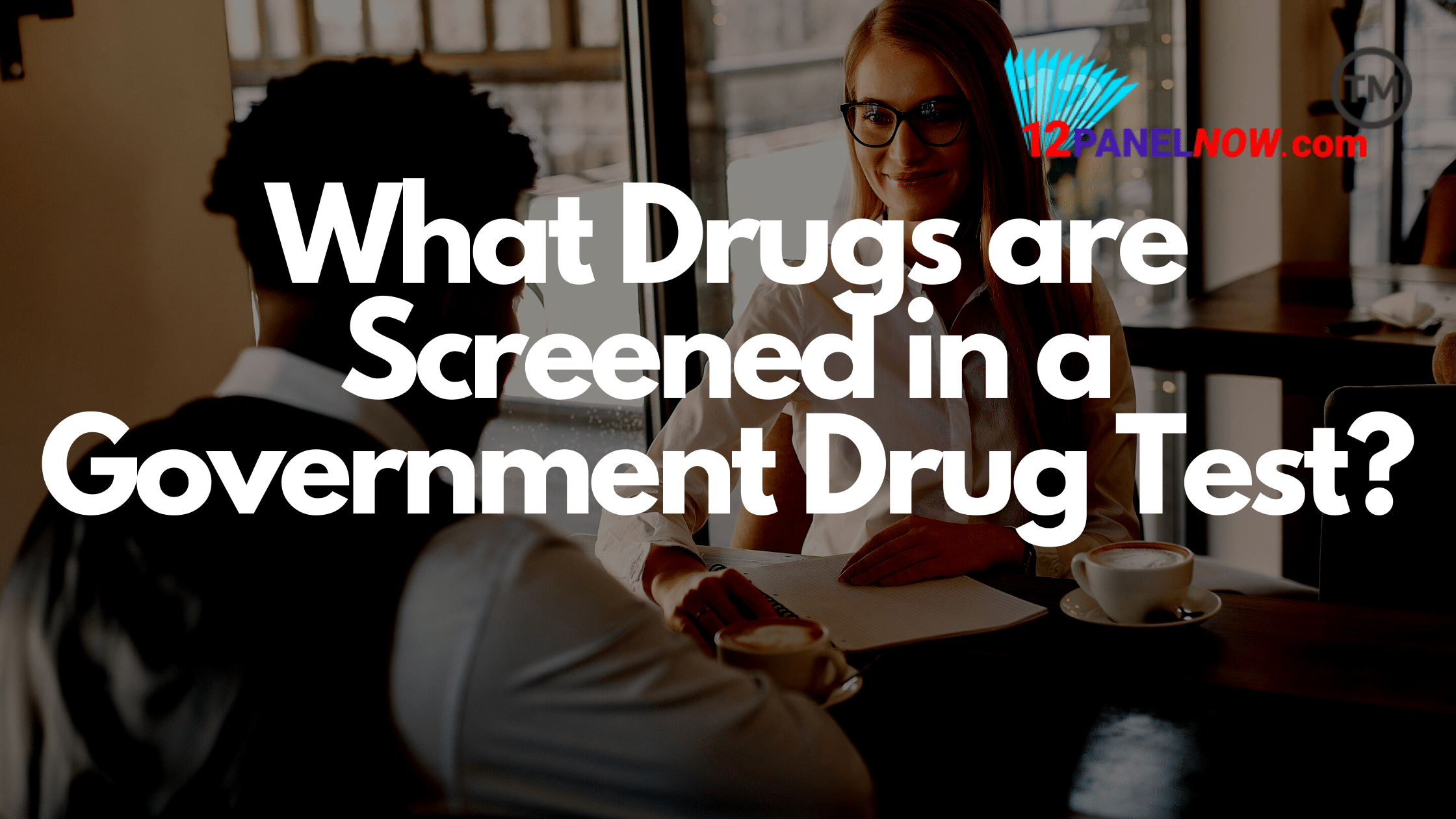 What Drugs are Employees Tested For in a Government Drug Test?